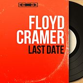 Last Date (Mono Version) by Floyd Cramer