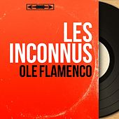 Ole Flamenco (Mono Version) de Les Inconnus