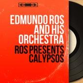 Ros Presents Calypsos (Mono Version) by Edmundo Ros