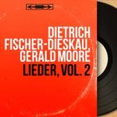 Lieder, Vol. 2 (Mono Version) by Dietrich Fischer-Dieskau
