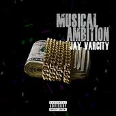 Musical Ambition de Jay Varcity