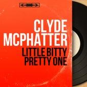 Little Bitty Pretty One (Mono Version) von Clyde McPhatter