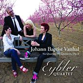 Johann Baptist Vanhal, String Quartets, Op. 6 de Eybler Quartet