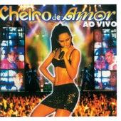 Cheiro De Festa Ao Vivo (Ao Vivo Em Aracajú, SE / 1999) de Banda Cheiro De Amor