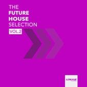 The Future House Selection, Vol. 2 de Various Artists