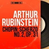 Chopin: Scherzo No. 2, Op. 31 (Mono Version) by Arthur Rubinstein