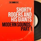 Modern Sounds, Part 1 (Mono Version) di Shorty Rogers