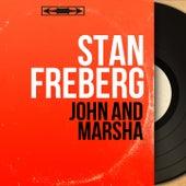 John and Marsha (Mono Version) by Stan Freberg