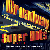 Broadway Super Hits, Vol. 2 de Various Artists