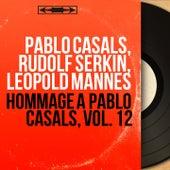 Hommage à Pablo Casals, vol. 12 (Mono Version) von Various Artists