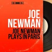 Joe Newman Plays in Paris (Mono Version) by Joe Newman