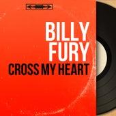 Cross My Heart (Mono Version) by Billy Fury