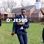 O' Jesus by Joshua Pierce