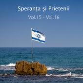 Vol. 15 - Vol. 16 by Speranța și prietenii