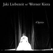 Opera by Jaki Liebezeit