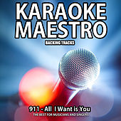 All I Want Is You (Karaoke Version) (Originally Performed By 911) (Originally Performed By 911) de Tommy Melody