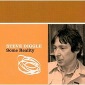 Some Reality by Steve Diggle