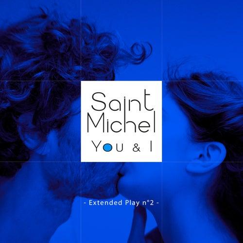 You & I by Saint Michel