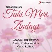 Tuhi Meri Zindagi by Roop Kumar Rathod