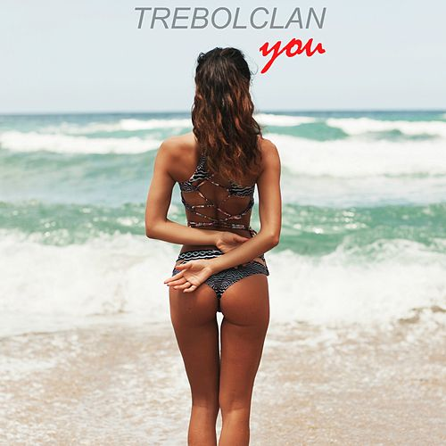 You by Trebol Clan
