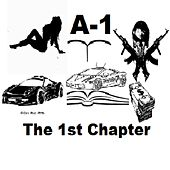 The 1st Chapter von A-1