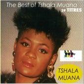 The Best of Tshala Muana: 29 Titres by Tshala Muana