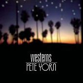 Westerns by Pete Yorn