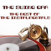 The Swing Era: The Best of the Instrumentals de Various Artists