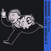 Robbery (feat. Rholin X) by Coldcut
