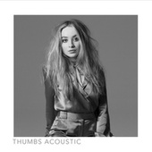 Thumbs (Acoustic) von Sabrina Carpenter