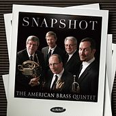 Snapshot by The American Brass Quintet
