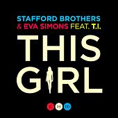 This Girl (feat. Eva Simons & T.I.) de The Stafford Brothers