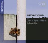Vivaldi: Concerti per la Pieta by Il Gardellino