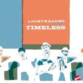 Timeless by Lightheaded