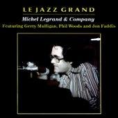 Le Jazz Grand (feat. Gerry Mulligan, Phil Woods & Jon Faddis) de Michel Legrand