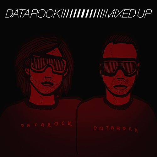 Mixed Up [Bonus Track Version] by Datarock