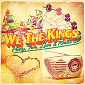 Party, Fun, Love & Radio by We The Kings
