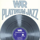 Platinum Jazz de WAR