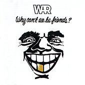 Why Can't We Be Friends? de WAR