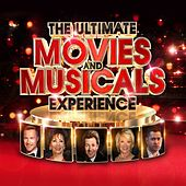 The Ultimate Movies & Musicals Experience by Various Artists