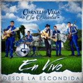 Desde la Escondida (En Vivo) by Cornelio Vega y su Dinastia