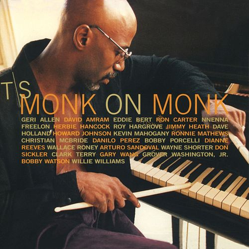 Monk on Monk by T.S. Monk