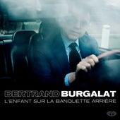 L'enfant sur la banquette arrière de Bertrand Burgalat