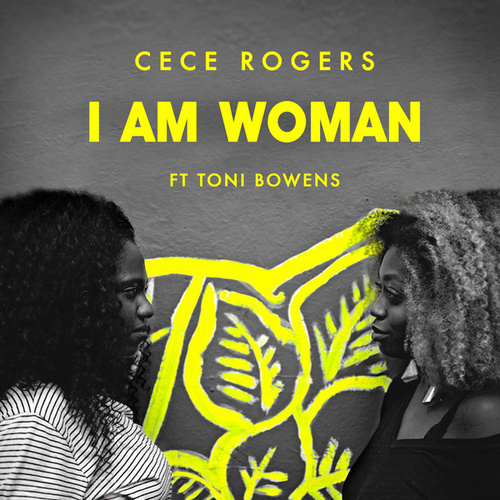 I Am Woman by Ce Ce Rogers