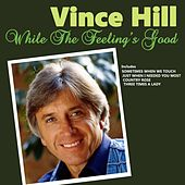 While the Feeling's Good de Vince Hill