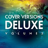 Cover Versions Deluxe, Vol. 3 von Various Artists