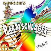 Roscoe's Partyschlager, Vol. 1 by Various Artists