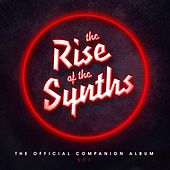 The Rise of the Synths Ep1 (The Official Companion Album) de Various Artists