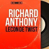 Leçon de twist (Mono Version) by Richard Anthony