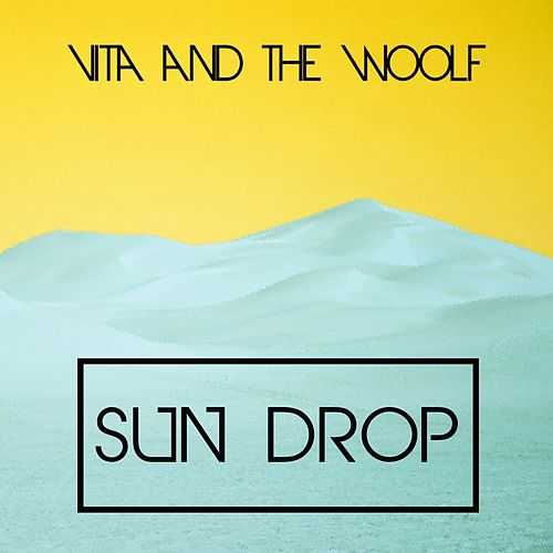 Sun Drop de Vita and the Woolf